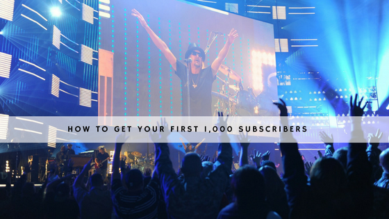 How to Get Your First 1,000 Subscribers
