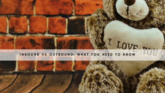 Inbound Vs Outbound: What You Need to Know header