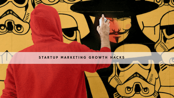 Startup Marketing Growth Hacks to Bolster Your Business header