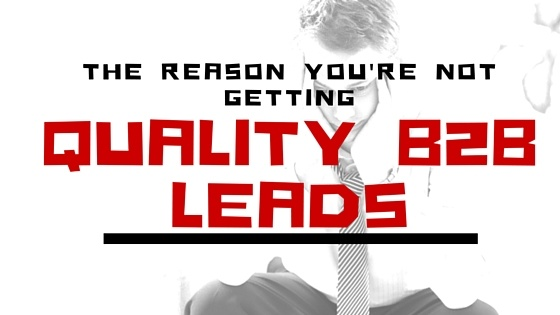 getting high quality B2B leads