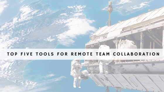 Top five tools for remote team collaboration header