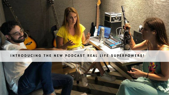 Introducing the New Podcast Real life superpowers! header